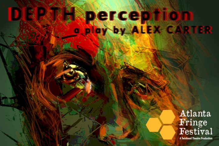 "Atlanta Fringe Festival Welcomes My Sudden Sight Creator Alex Carter's Production ""Depth Perception"""